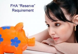 reserve requirement on fha loans